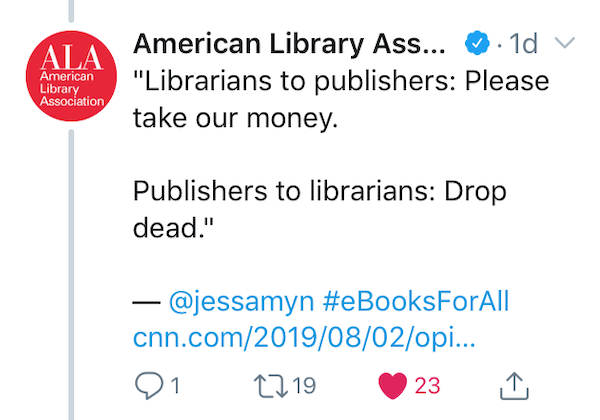 "Screenshot of tweet from ALA quoting the first bit of my article """"Librarians to publishers: Please take our money. Publishers to librarians: Drop dead."" — @jessamyn #eBooksForAll"""