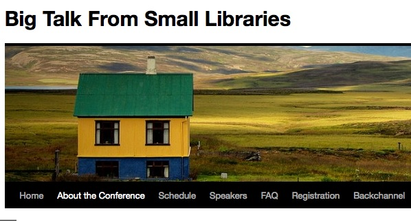 Big Talk From Small Libraries ? free online conference Tuesday Feb 28th