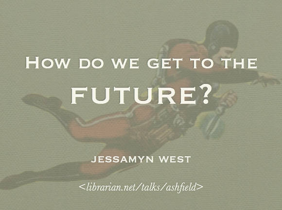 How do we get to the future?